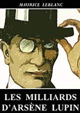 """Afficher """"Les milliards d'Arsène Lupin"""""""